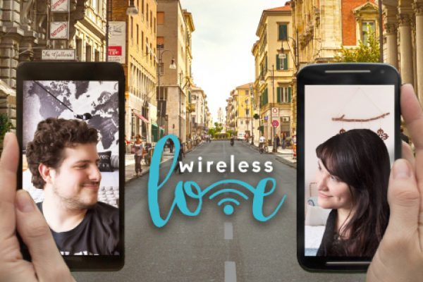 Wireless Love – Personal stories