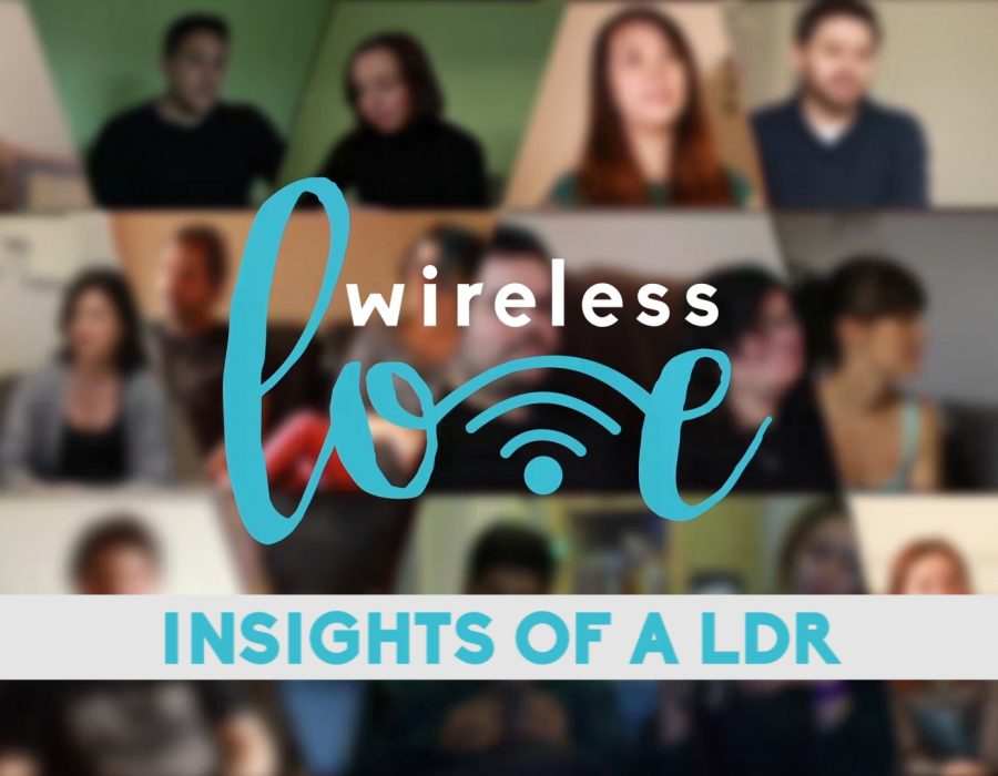 Wireless Love – Insights of a Long Distance Relationship
